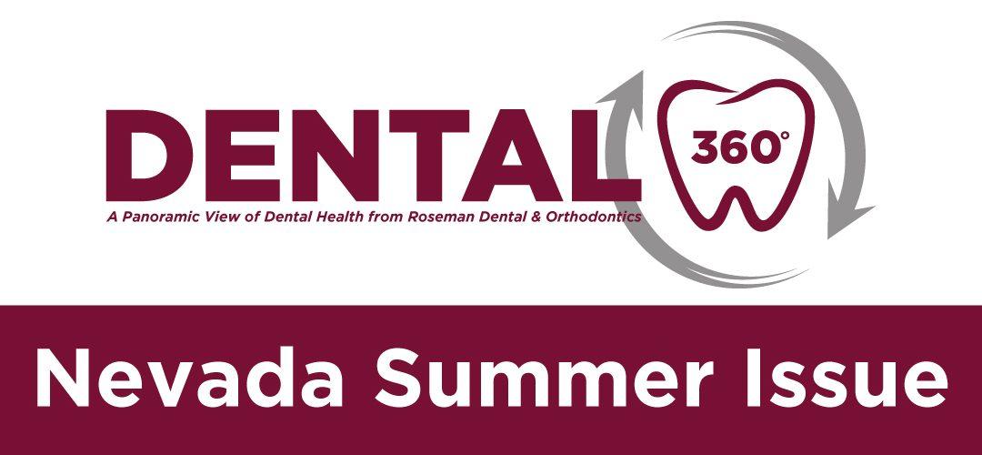 Dental 360° – Nevada Summer Issue